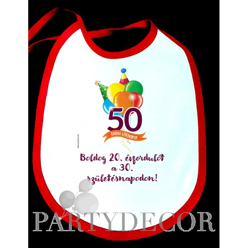 50. Születésnapi Partedli - Boldog 20. évfordulót ...
