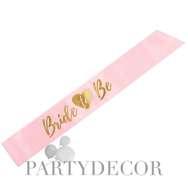 Lánybúcsúra vállszalag - Bride to be Rózsaszín - Arany