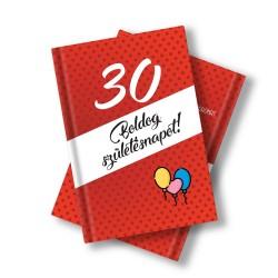 Születésnapi könyv 30. születésnapra idézetekkel, fotókkal