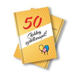 Születésnapi könyv 50. születésnapra idézetekkel, fotókkal