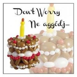 Don't Worry - Ne aggódj... - Szülinapi Képeslap
