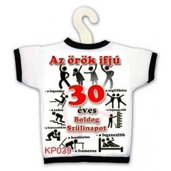 Az örök ifjú 30 - Születésnapi Számosüvegpóló