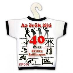 Az örök ifjú 40 - Születésnapi Számosüvegpóló