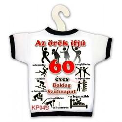 Az örök ifjú 60 - Születésnapi Számosüvegpóló