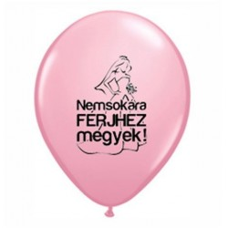 Nemsokára Férjhez Megyek Felirattal Lánybúcsús Pink Lufi 28 cm-es (6 db/csomag)