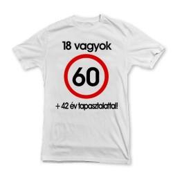 Nem vagyok 60... Sebességkorlátozó Születésnapi Számos Póló - XL-es