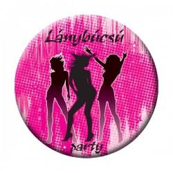 Kitűző Lánybúcsú Partira Rózsaszín- 5,5 cm