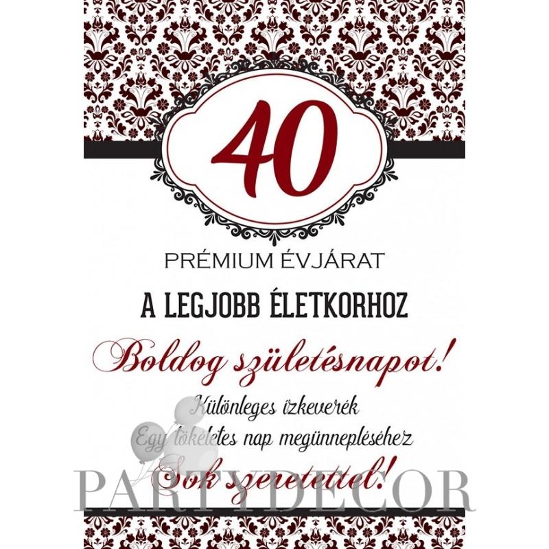 40. születésnapját nő egyetlen